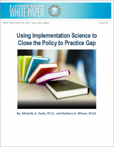Using Implementation Science to Close the Policy to Practice Gap